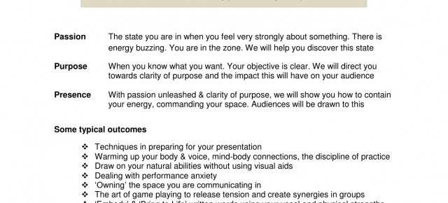 Pilot Workshop for Presenting with Passion Purpose: 21 Sept 2014 2:15pm to 4:45pm,upstairs