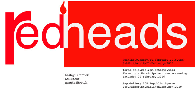 REDHEADS! Featuring artwork by Angela Stretch, Lou Steer & Lesley Dimmick. Meet the artists: Opening  Tuesday 16th February at 6pm