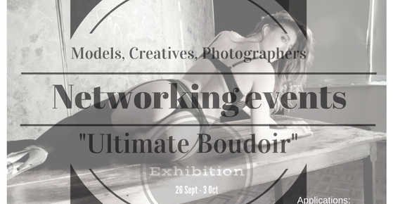 ULTIMATE BOUDOIR - Exhibit your Boudoir Art, whether you are a photographer, a painter or a graphic artist. Exhibition runs from the 26th of September to the 2nd of October.