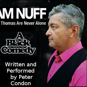 'I AM NUFF -Joe & Thomas are never alone'  by Peter Condon.