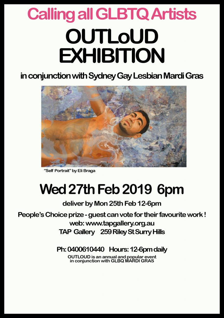 Calling al GLBTQ artists to contribute work for the OUtloud Exhibition in conjunction with Mardi Gras. Meet the artists Wed 27th Feb 6pm.