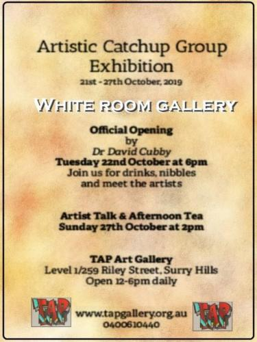 Artistic Catchup Show in WhiteRoom